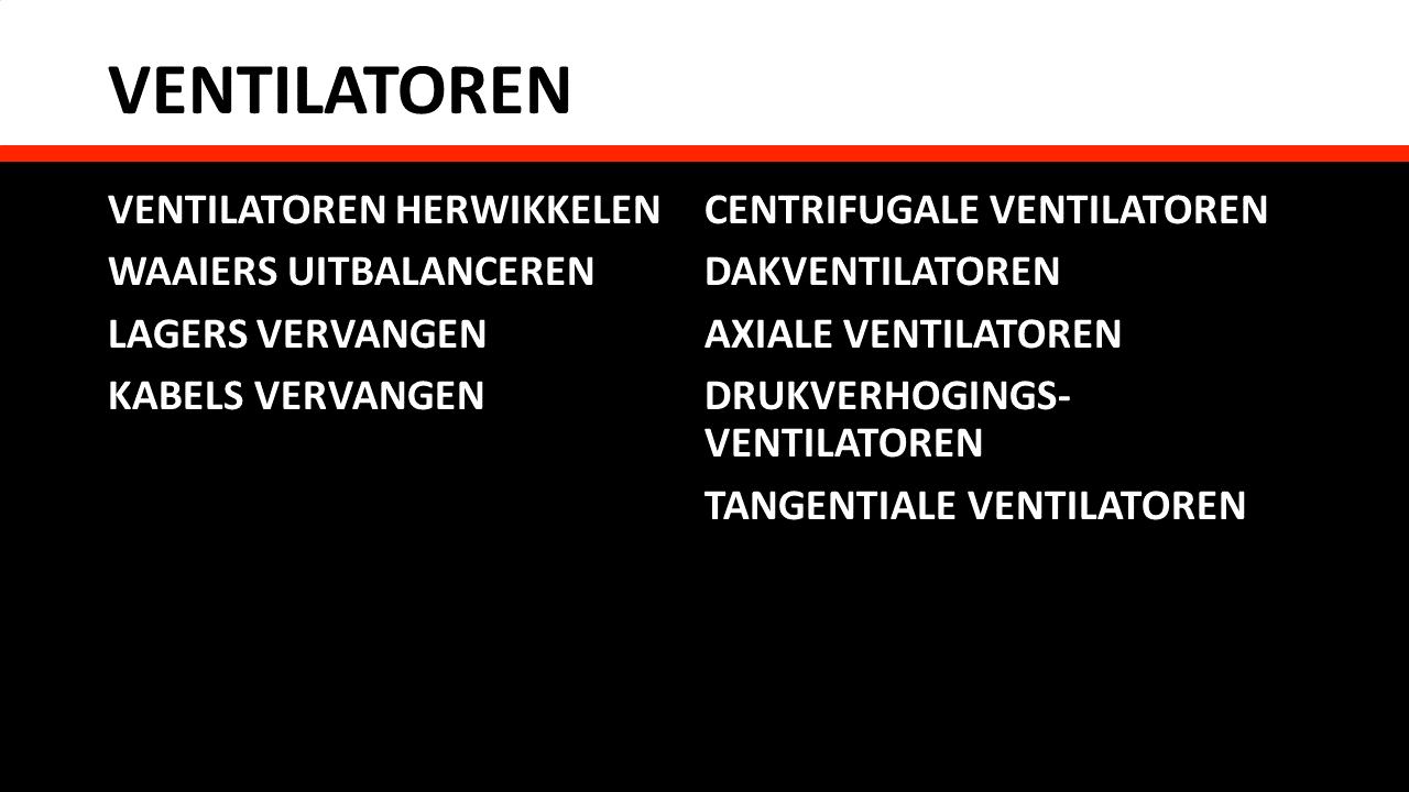 Herstelling & Onderhoud - Ventilatoren