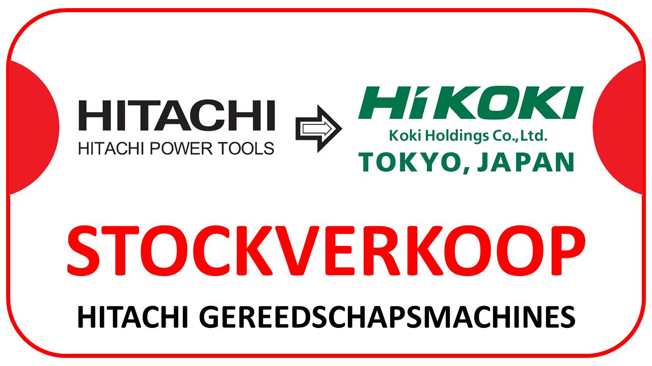 PROMOTIE - STOCKVERKOOP HITACHI GEREEDSCHAPSMACHINES
